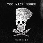 Too Many Cooks, de retour sur disque et sur scene en novembre!