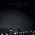 Indochine - Memoria