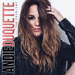 Ton problème - Andie Duquette