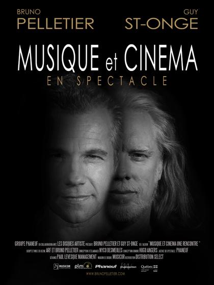 Musique & cinéma - Bruno Pelletier et Guy St-Onge