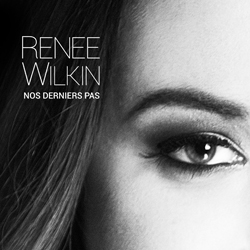 Nos derniers pas - Renée Wilkin