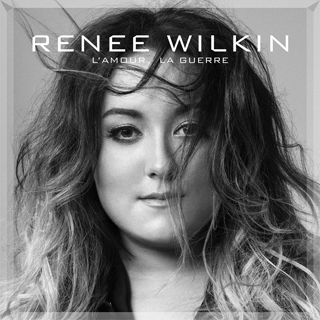 L'amour, la guerre - Renee Wilkin