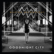 Goodnight City - Martha Wainwright