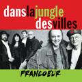 Dans la jungle des villes - Lucien Francoeur