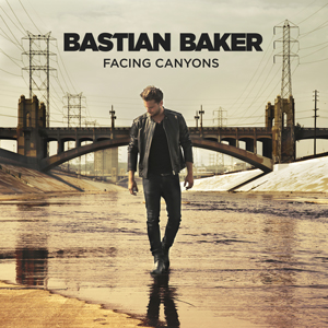 Facing Canyons - Bastian Baker