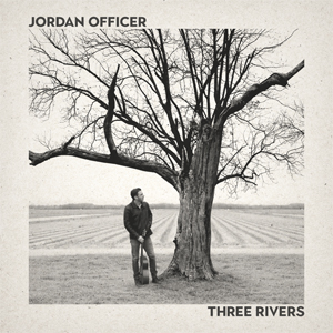 Three Rivers - Jordan Officer