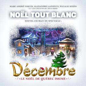Noël tout blanc - Québec Issime