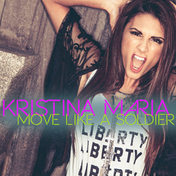 Kristina Maria - Move Like A Soldier