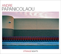 Andre Papanicolaou - Strange Nights