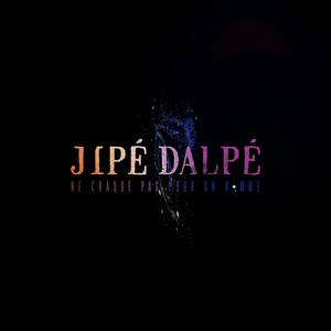 Ne craque pas pour un homme - Jipé Dalpé
