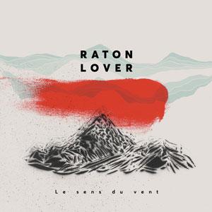 Le sens du vent - Raton Lover