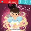La magie d'Ari Cui Cui