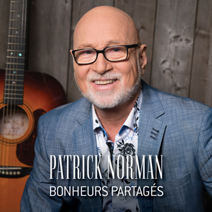 Bonheurs partagés - Patrick Norman