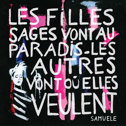 Samuele - Les filles sages vont au paradis, les autres vont où elles veulent