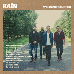 Welcome bonheur - Kaïn