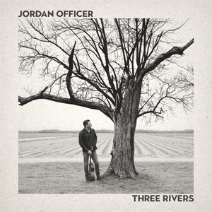 Three Rivers - Jordan Officer