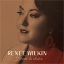 Renee Wilkin - Briser la chaîne