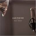 Jazz Poetry - Paul Rossy