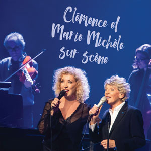 Clémence et Marie Michèle sur scène