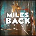 Miles Back