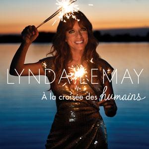 À la croisée des humains - Lynda Lemay