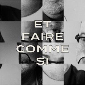 Laurent Paquin - Faire comme si